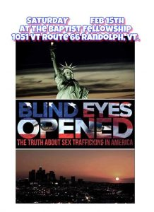 Blind Eyes Opened Film Viewing @ Baptist Fellowship of Randolph | Randolph | Vermont | United States
